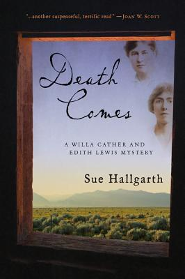 "Blog Book Tour | ""Death Comes"" (Book Two of the #WillaCather and Edith Lewis Mysteries) by Sue Hallgarth Such a special treat to continue reading Willa & Edith's adventures!"