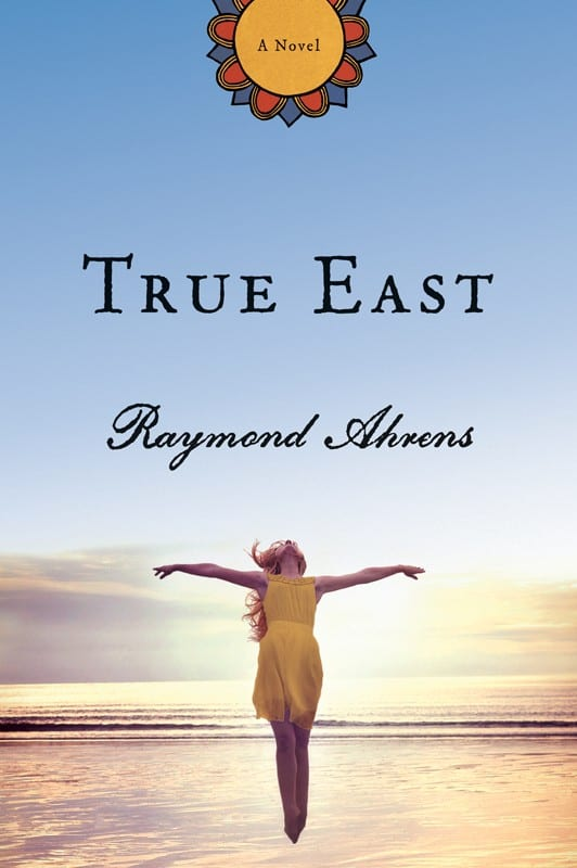 "Blog Book Tour | ""True East"" by Raymond Ahrens"