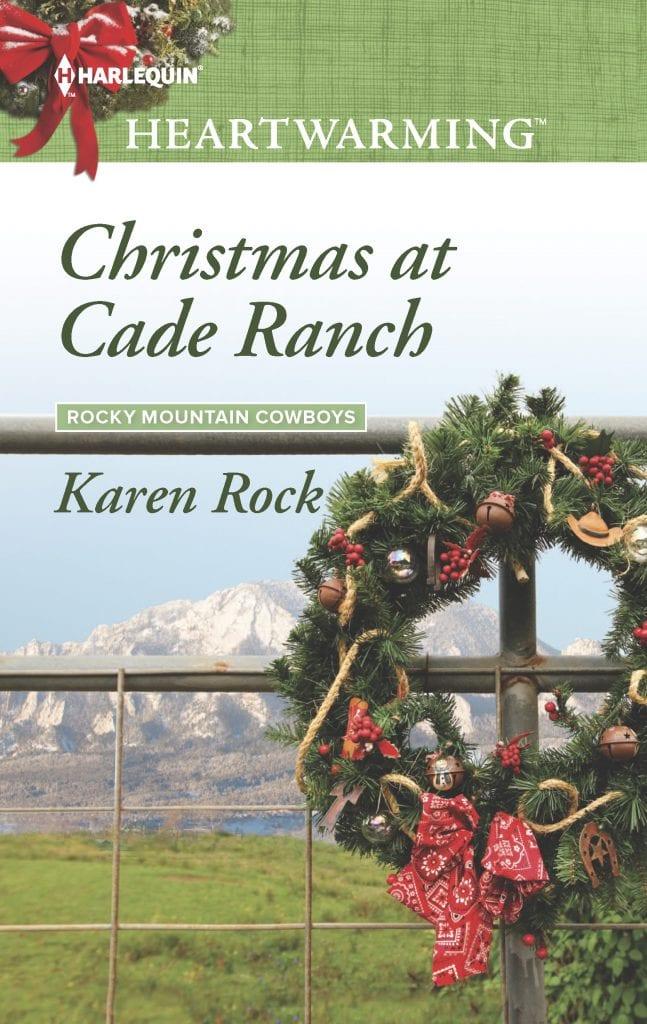 Christmas at Cade Ranch by Karen Rock