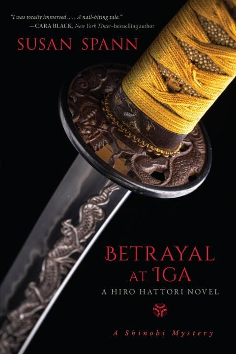 "Book Review | ""Betrayal at Iga"" (Book No.5 Hiro Hattori novels) by Susan Spann (previously the Shinobi Mysteries) We get to find out more about Hiro's family as well as the delightfully unexpected character of Tane who touched my heart!"