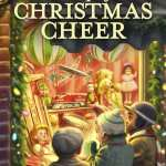 A Cup of Christmas Cheer Vol 3 by Guideposts Books