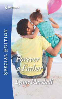 "Blog Book Tour | ""Forever A Father"" (Book One: Delaneys of Sandpiper Beach series) by Lynne Marshall part of #Harlequin Special Edition"