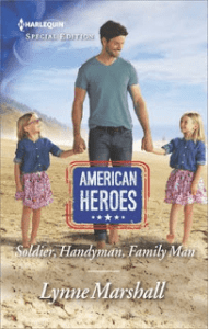 Soldier Handyman Family Man by Lynne Marshall