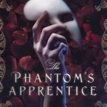 "Blog Book Tour | ""The Phantom's Apprentice"" by Heather Webb a brilliant re-telling of #PhantomOfTheOpera by the #histnov author I admire for giving us strong female leads throughout History – providing a beautiful lens into #HerStory!"