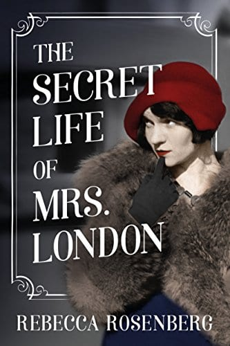 "Blog Book Tour | ""The Secret Life of Mrs London"" by Rebecca Rosenberg"