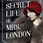 The Secret Life of Mrs London by Rebecca Rosenberg