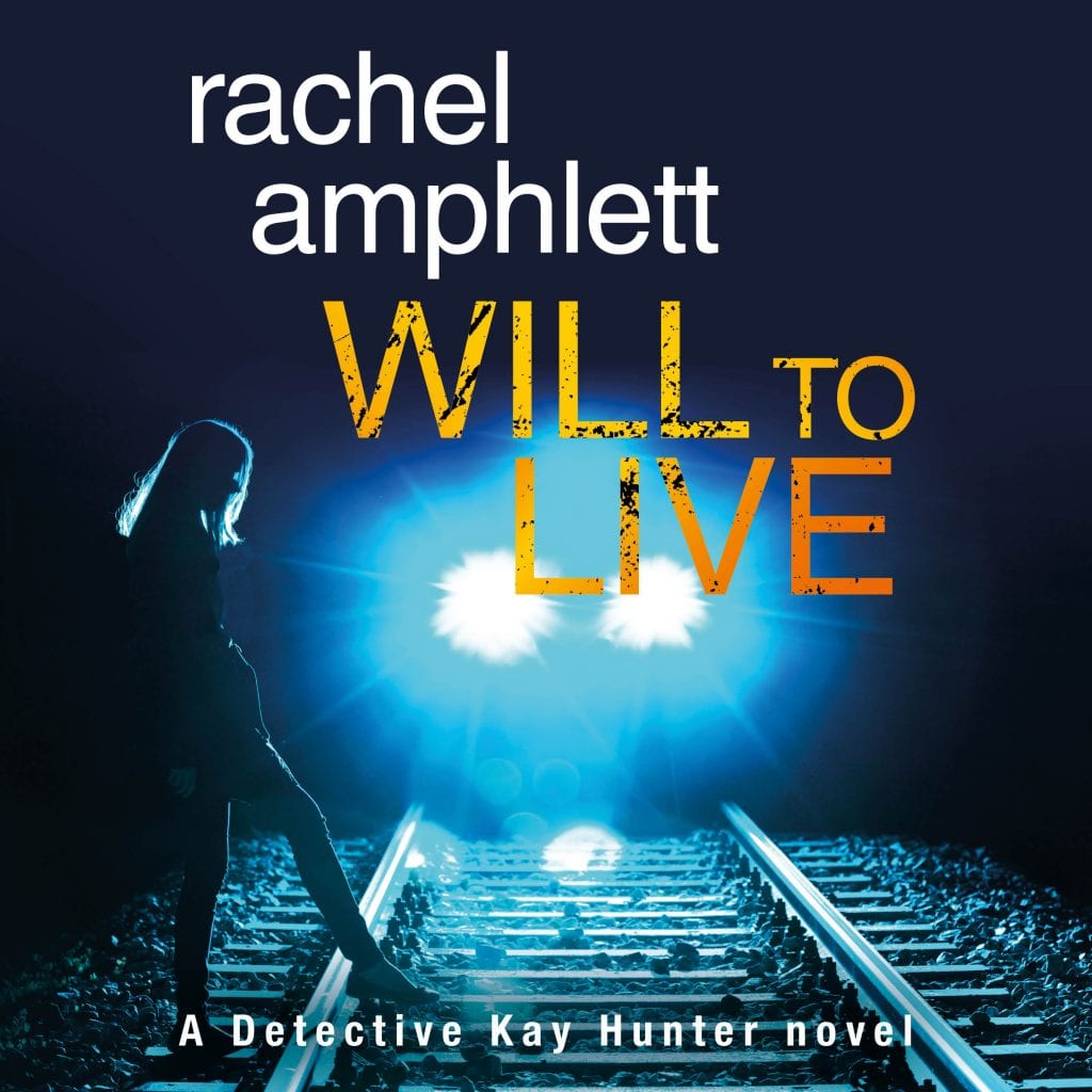 "Audiobook Review | ""Will to Live"" (Book Two: the Kay Hunter Detective series) by Rachel Amphlett, narrated by Alison Campbell"