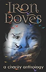 Iron Doves: A Charity Anthology