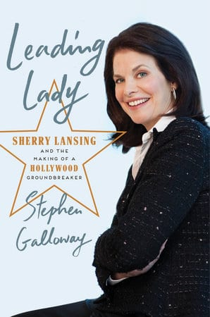 """Book Review   """"Leading Lady: Sherry Lansing and the making of a Hollywood Groundbreaker"""" by Stephen Galloway #BloggingForBooks"""