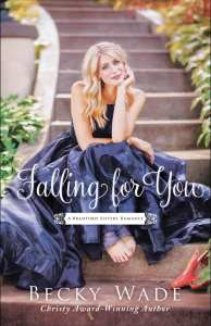 Falling for You by Becky Wade