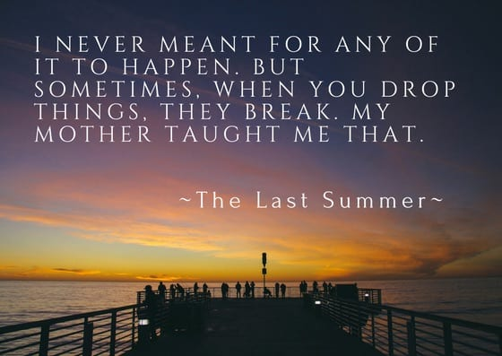 Quote from The Last Summer by Brandy Bruce provided by Singing Librarian Book Tours