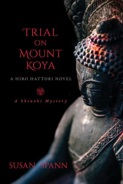 "Blog Book Tour | ""Trial at Mount Koya"" (Book No.6 Hiro Hattori novels) by Susan Spann A beautifully atmospheric #HistoricalMystery atop a sacred mountain during a harrowing blizzard lends a suspenseful backdrop to evolving drama!"