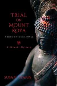 Trial on Mount Koya by Susan Spann