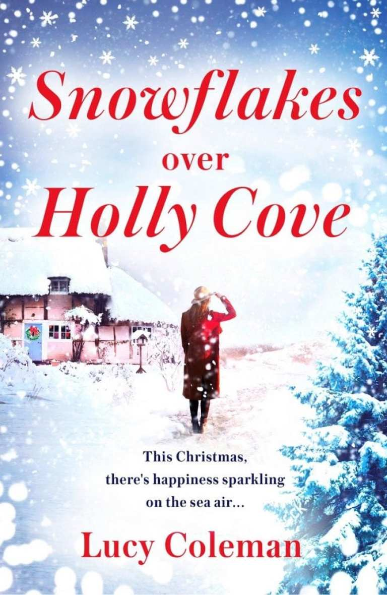 "Book Spotlight w/ Notes | ""Snowflakes Over Holly Cove"" by Lucy Coleman (an early #blogmas post!)"