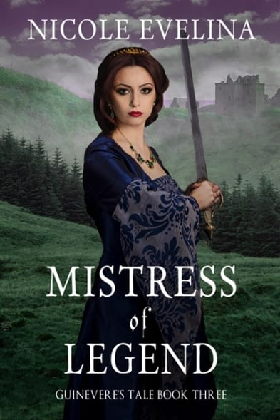 "Blog Book Tour | ""Mistress of Legend"" (Guinevere's Tale, No. 3) by Nicole Evelina #HistFantasy"