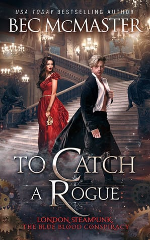 "#PubDay Author Interview | Bec McMaster converses with Jorie about a book series befitting a wicked good addition to #SpooktasticReads! Join us as we discuss her latest installment: ""To Catch A Rogue""!"
