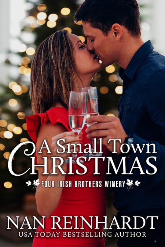 "Blog Book Tour | ""A Small Town Christmas"" (Book One: Four Irish Brothers Winery series) by Nan Reinhardt Another early spin on #blogmas where Christmas is happily on my radar as we start to shift into the holiday season!"