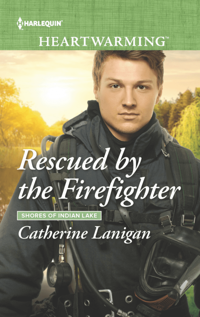 "Blog Book Tour | ""Rescued by the Firefighter"" (Book No.10 of the Shores of Indian Lake series) by Catherine Lanigan #Harlequin Heartwarming"