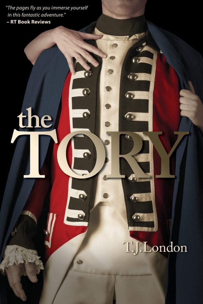 "Blog Book Tour | ""The Tory"" (Book One: The Rebels and Redcoats Saga) by T.J. London"
