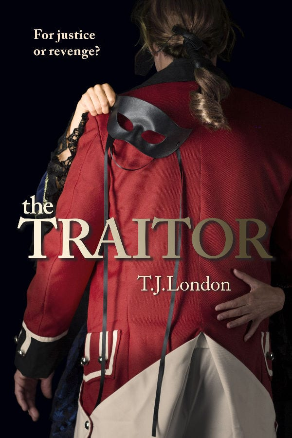 "Book Spotlight | ""The Traitor"" (Book Two: The Rebels and Redcoats Saga) by T.J. London"