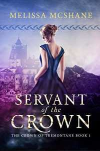 Servant of the Crown by Melissa McShane