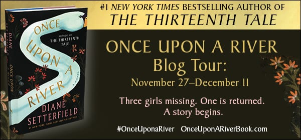 Once Upon A River blog tour via Atria Books provided by the publisher.