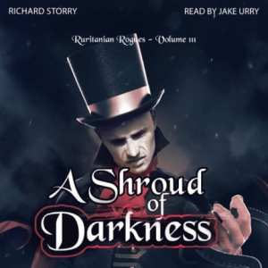 A Shroud of Darkness by Richard Storry, narrated by Jake Urry (audiobook)