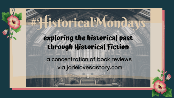 #HistoricalMondays blog banner created by Jorie in Canva.