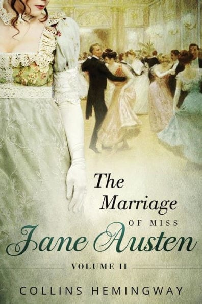 "#SaturdaysAreBookish Book Review | ""The Marriage of Miss Jane Austen"" (Vol.2) by Collins Hemingway"
