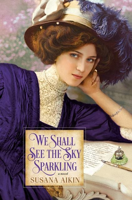 "#SaturdaysAreBookish | ""We Shall See The Sky Sparkling"" by Susana Aikin"