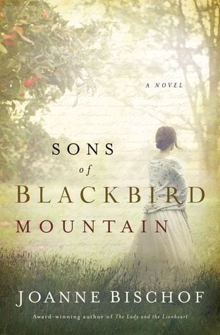 "Blog Book Tour | feat. the Blackbird Mountain series by Joanne Bischof, especially ""Sons of Blackbird Mountain"" (book one) and ""Daughters of Distant Shores"" (book two)"