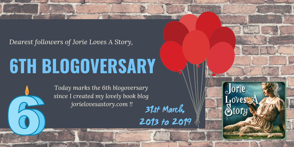 6th Blogoversary banner created by Jorie in Canva. Jorie Loves A Story badge embedded in the banner was created by Ravven.