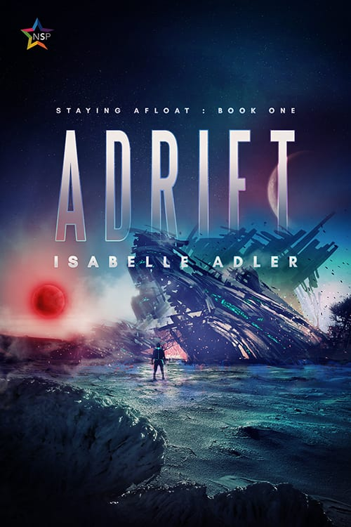 "#EnterTheFantastic as #JorieReads this #WyrdAndWonder | Book Review of ""Adrift"" (Book One: Staying Afloat series) by Isabelle Adler"