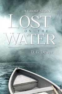 Lost on the Water by D.G. Driver