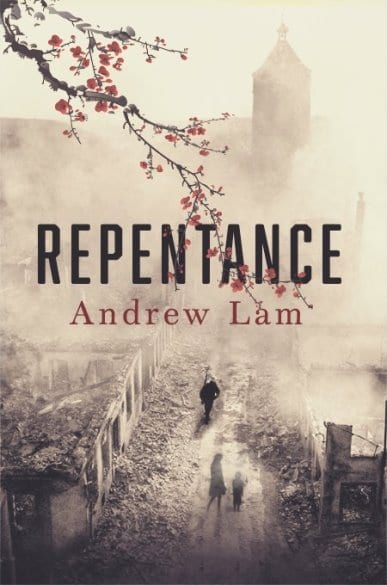 "#PubDay Author Interview | Discovering a new voice in war drama [Andrew Lam] and a lovely new #IndiePub in the process (Tiny Fox Press) – ""Repentance"" celebrates its #bookbirthday, today!"