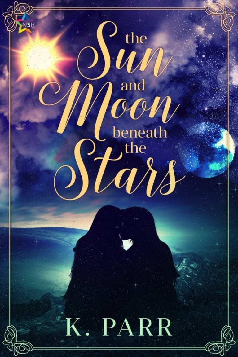 "#EnterTheFantastic with #WyrdAndWonder as #JorieReads | Book Review of ""The Sun and Moon Beneath the Stars"" by K.  Parr"