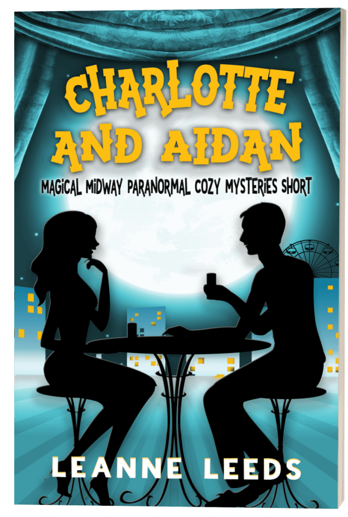 Charlotte and Aidan (Magical Midway series) by Leeanne Leads