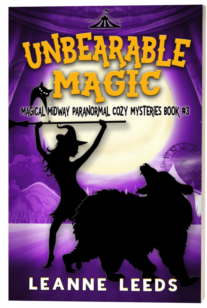"#EnterTheFantastic with #WyrdAndWonder | Book Review of the Magical Midway Series Invalid book: 0 ""Unbearable Magic"" by Leanne Leeds"