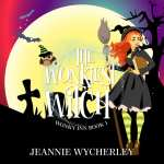 "An #AudiobookMonth Audiobook Blog Tour | ""The Wonkiest Witch: (Book One: the Wonky Inn, series)"" by Jeannie Wycherley, narrated by Kim Bretton"