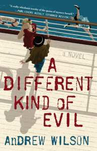 A Different Kind of Murder by Andrew Wilson