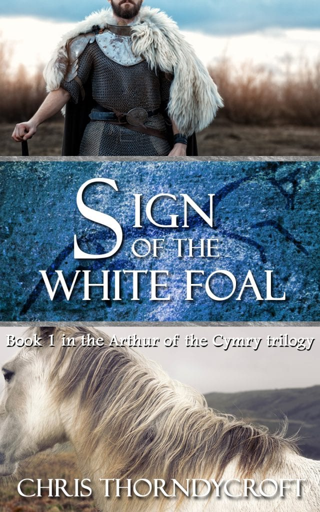 "Blog Book Tour | ""Sign of the White Foal"" (Book One: Arthur of the Cymry Trilogy) by Chris Thorndycroft"