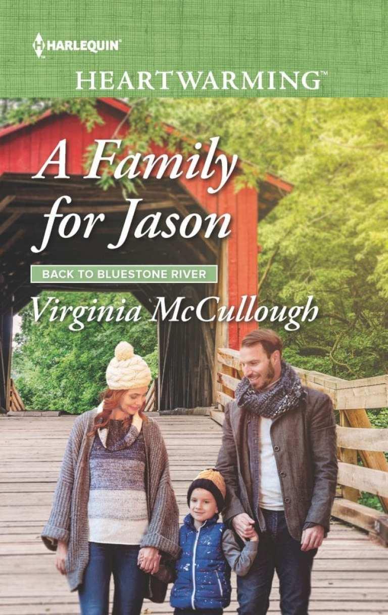 "#HarlequinHeartwarming Blog Book Tour | ""A Family for Jason"" (Back to Bluestone River series, Book One) by Virginia McCullough"