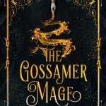 The Gossamer Mage by Julie E. Czerneda