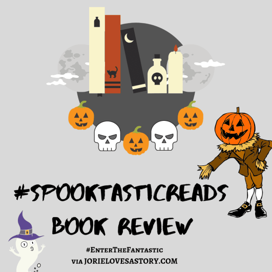 #SpooktasticReads Book Review badge created by Jorie in Canva.
