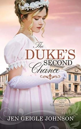 "#INSPYSundays | Book Review tour feat. ""The Duke's Second Chance"" (Lords for the Sisters of Sussex, Book One) by Jen Geigle Johnson"