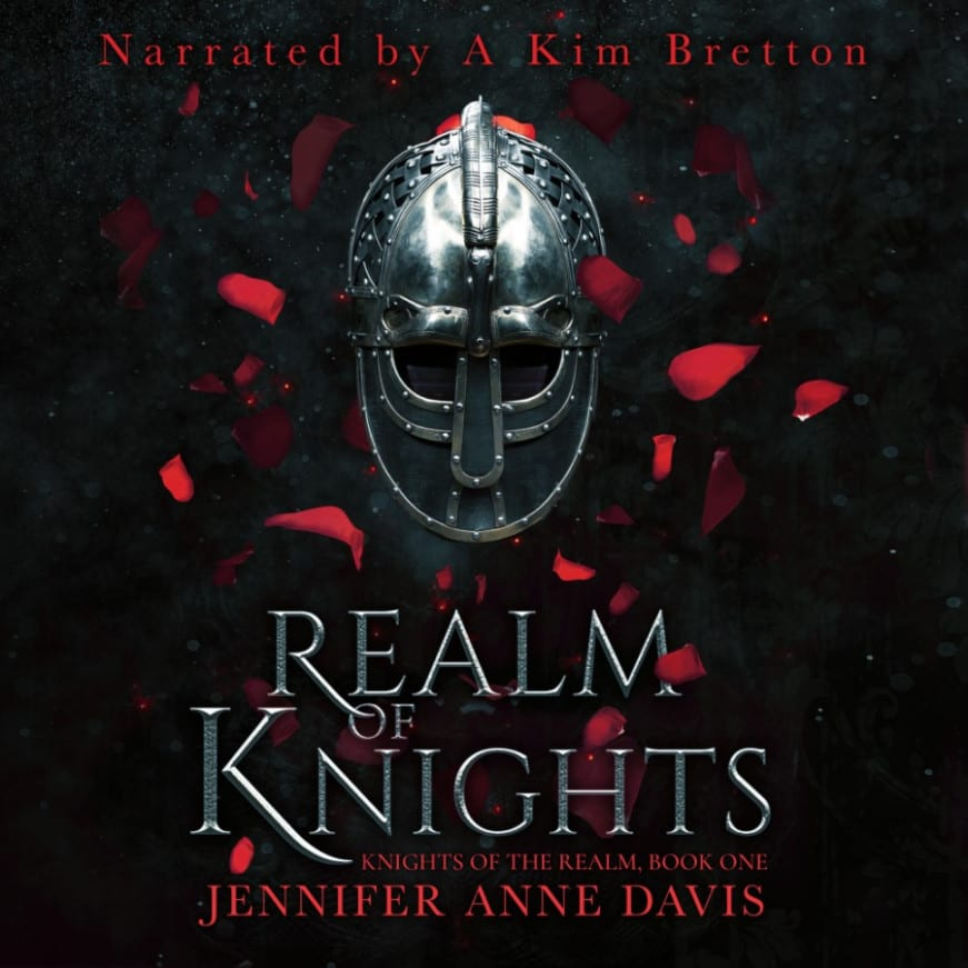 "An #Audiobook Spotlight | ""Realm of Knights"" by Jennifer Anne Davis, narrated by Kim Bretton"