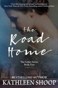 The Road Home by Kathleen Shoop