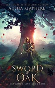 Sword of Oak by Alisha Klapheke