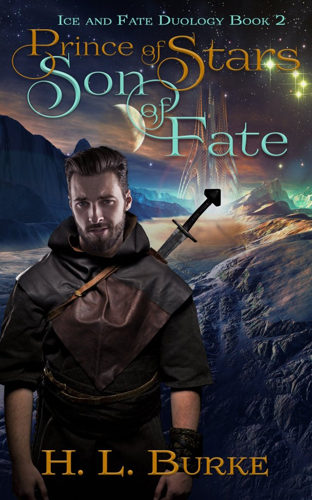 Prince of Stars Son of Fate by H.L. Burke