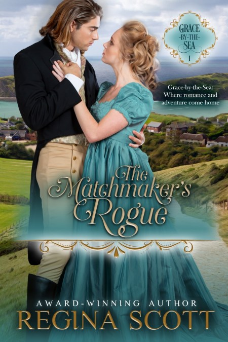 The Matchmaker's Rogue by Regina Scott